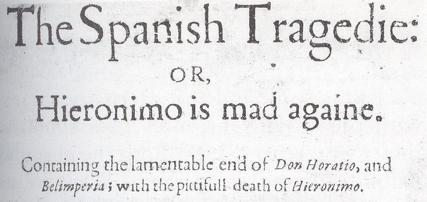 Thomas Kyd and The Spanish Tragedy