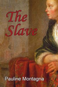 cover image of The Slave by Pauline Montagna
