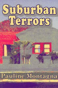 cover image of Sub urban Terrors by Pauline Montagna